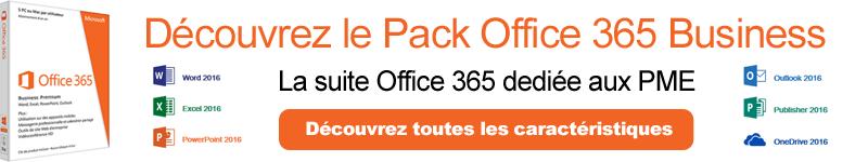 Découvrez le Pack Office 365 Business
