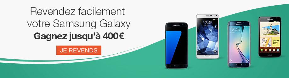 Revendez facilement votre Samsung Galaxy