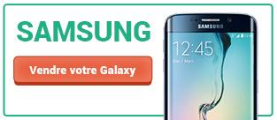 Vendre son Samsung Galaxy